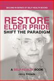 Restore Elder Pride, Jerry Rhoads, 1475963882