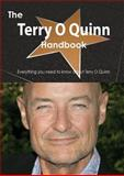 The Terry o Quinn Handbook - Everything You Need to Know about Terry o Quinn, Emily Smith, 1486473881