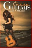 Cheap Guitars, Mara Miller, 1496133889