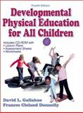 Developmental Physical Education for All Children-4th Edition w/ Journal Access, Gallahue, David L. and Donnelly, Frances Cleland, 0736033882