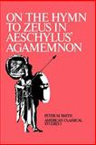On the Hymm to Zeus in Aeschylus' Agamemnon 9780891303886