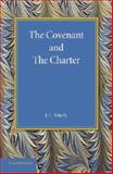 The Covenant and the Charter : The Henry Sidgwick Memorial Lecture 1946, Brierly, J L, 1107663881