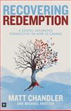 Recovering Redemption, Matt Chandler and Michael Snetzer, 1433683881
