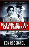Return of the Sea Empress, Kenneth Rossignol, 1463523882
