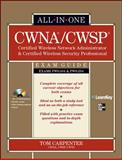 CWNA/CWSP Certified Wireless Network Administrator and Certified Wireless Security Professional, Carpenter, Tom, 0071713883