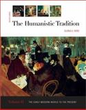 The Humanistic Tradition : The Early Modern World to the Present, Fiero, Gloria K., 0072493887