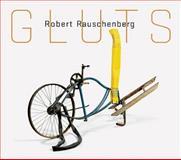 Robert Rauschenberg: Gluts, Trisha Brown, Mimi Thompson, 0892073888