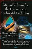 Micro-Evidence for the Dynamics of Industrial Evolution : The Case of the Manufacturing Industry in Japan and Korea, Heshmati, Almas, 1604563885