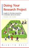 Doing Your Research Project : A Guide for First-Time Researchers in Education and Social Science, Bell, Judith, 0335203884