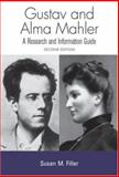 Gustav and Alma Mahler, Susan M. Filler, 0415943884
