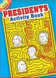 Presidents Activity Book, Tony J. Tallarico, 0486473880