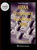 HIPAA Compliance 2009, Carter, Patricia I., 0735573883