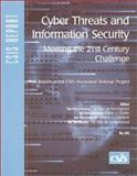Cyber Threats and Information Security : Meeting the 21st Century Challenge, Cilluffo, Frank J. and Cardash, Sharon L., 0892063882