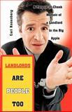 Landlords are People Too, Carl Rosenberg, 1462063888