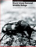 Block Island Refuge Comprehensive Conservation Plan, U. S. Department of the Interior Fish & Wildlife Service, 148415388X
