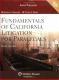 Fundamentals of California Litigation for Paralegals, Maerowitz, Marlene A. and Mauet, Thomas A., 0735563888