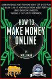 How to Make Money Online, Mike Omar, 1484143884