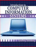 Introduction to Computer Information Systems, Steinberg, Geoffrey and Sanghera, Kamaljeet, 0757543898