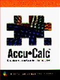 Accu-Calc : Comprehensive Dosage Calculation Learning System, Thomson Delmar Learning, 0827383894