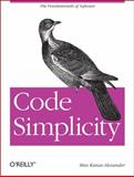 Code Simplicity : The Fundamentals of Software, Kanat-Alexander, Max, 1449313892