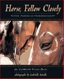 Horse, Follow Closely, GaWaNi Pony Boy, 1931993890