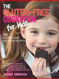The Gluten-Free Cookbook for Kids, Adriana Rabinovich, 0091923891