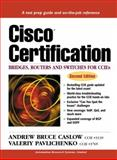 Cisco Certification : Bridges, Routers and Switches for CCIEs, Caslow, Andrew Bruce and Pavlichenko, Valeriy, 0130903892
