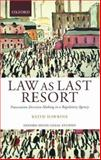 Law as Last Resort : Prosecution Decision-Making in a Regulating Agency, Hawkins, Keith, 0199243891