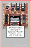 Public Health Emergency Response Guide, Center Disease Control, 1495223892