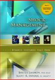 Shock Management : Dynamic Lectures That Work, Larmon, Baxter and Snyder, Scott R., 0131743899