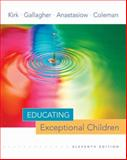 Educating Exceptional Children, Gallagher, James J. and Anastasiow, Nicholas J., 0618473890