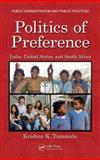 Politics of Preference, Krishna K. Tummala, 1466503890