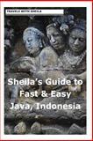 Sheila's Guide to Fast and Easy Java, Indonesia, Sheila Simkin, 1481113895
