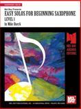 Easy Solos for Beginning Saxophone, Level 1, Mike Buerk, 1562223895