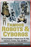 Famous Robots and Cyborgs, Dan Roberts, 1626363897