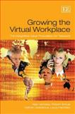 Growing the Virtual Workplace : The Integrative Value Proposition for Telework, Verbeke, Alain, 1847203892