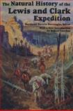 The Natural History of the Lewis and Clark Expedition, , 0870133896