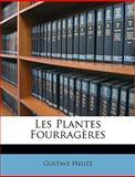 Les Plantes Fourragères, Gustave Heuzé, 1148943897
