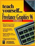 Teach Yourself... Freelance Graphics 96, Jan Weingarten and Katherine MacDonald, 1558283897