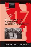 Cultures of Abortion in Weimar Germany, Usborne, Cornelie, 1845453891