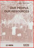 Our People, Our Resources, Thomas George Barton and International Union for Conservation of Nature and Natural Resources Staff, 2831703891