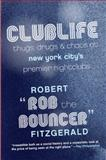 Clublife, Robert Fitzgerald and Rob Bouncer, 0061123897