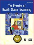 The Practice of Health Claims Examining, ICDC Publishing Inc. Staff, 0132193892