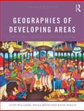 Geographies of Developing Areas : The Global South in a Changing World, Williams, Glyn and Meth, Paula, 0415643899
