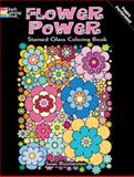 Flower Power Stained Glass Coloring Book, Susan Bloomenstein, 0486483894