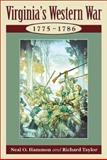 Virginia's Western War, Neal O. Hammon and Richard Taylor, 081171389X