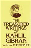 Treasured Writings of Kahlil Gibran, Kahlil Gibran, 089009389X