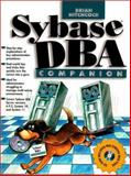 Sybase DBA Companion : An Introduction to Database Administration, Hitchcock, Brian, 0136523897