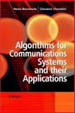 Algorithms for Communications Systems and Their Applications, Benvenuto, Nevio and Cherubini, Giovanni, 0470843896