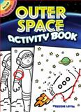 Outer Space Activity Book, Freddie Levin, 0486473899